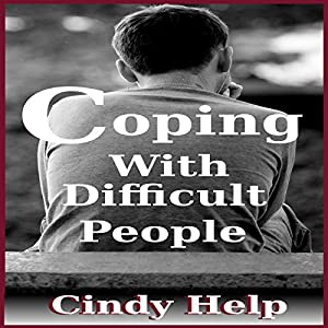 Coping with Difficult People Audiobook