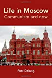 Life in Moscow, Axel Delwig, 1470929015