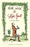 The Selfish Giant and Other Stories (Alma Classics)