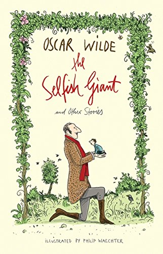 The Selfish Giant and Other Stories