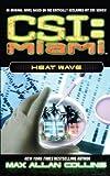 Heat Wave (CSI: Miami)