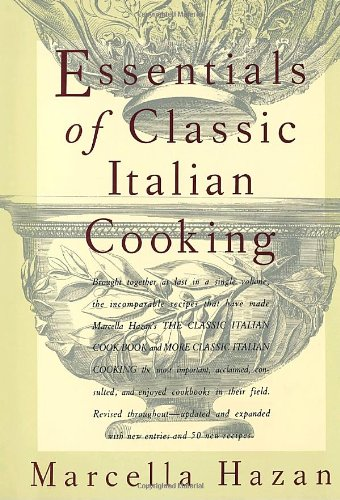 Essentials of Classic Italian Cooking from Marcella Hazan