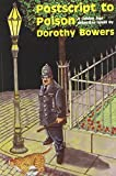 img - for Postscript to Poison (Golden Age Detective Novels) by Dorothy Bowers (2005-03-15) book / textbook / text book