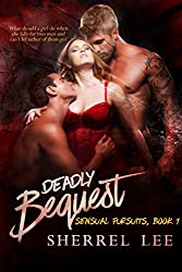 Deadly Bequest, Book 1, (Sensual Pursuits)