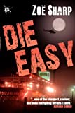 img - for Die Easy (Charlie Fox Crime Thrillers) book / textbook / text book