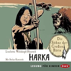Harka (Die Söhne der Großen Bärin 1) Hörbuch