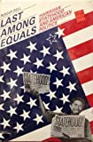 Last among Equals : Hawaiian Statehood and American Politics, Bell, Roger J., 0824808479