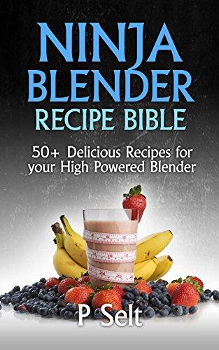 Top 4 Ninja Blender Recipe