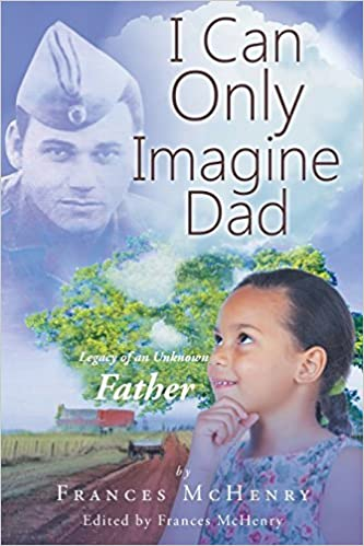 Book I Can Only Imagine Dad by Frances McHenry (2015-07-24)