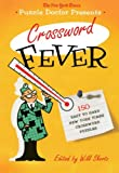 The New York Times Puzzle Doctor Presents Crossword Fever, New York Times Staff and Will Shortz, 0312641109