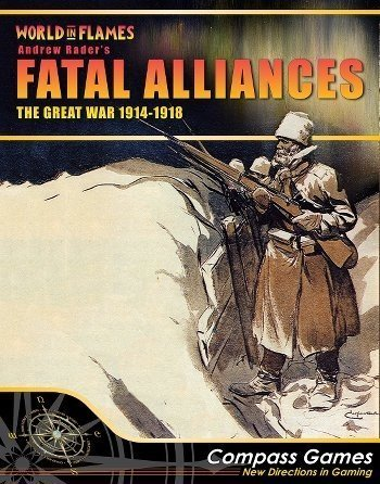 CPS: Fatal Alliances, the Great War 1914-18, Boardgame [3rd Edition] (1960 The Making Of The President Game)