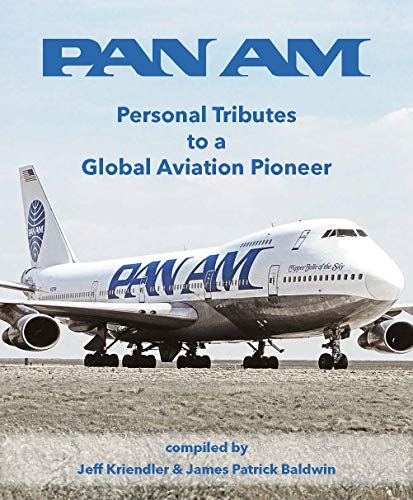 Pan Am - Personal Tributes to a Global Aviation Pioneer ()