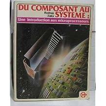 Du composant au système : Introduction aux microprocesseurs