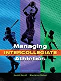 Managing Intercollegiate Athletics 9781621590538