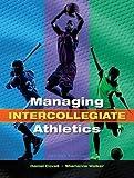Managing Intercollegiate Athletics 2nd Edition