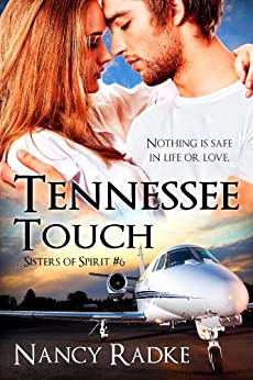 Tennessee Touch, Sisters of Spirit #6 by [Radke, Nancy]