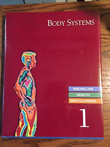 MacMillan Encyclopedia of Health: Body Systems