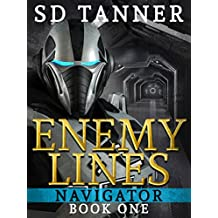 Enemy Lines: Navigator Book One