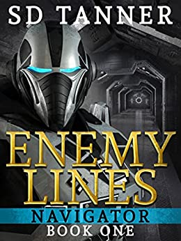 Enemy Lines: Navigator Book One by [Tanner, SD]