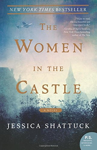Book cover from The Women in the Castle: A Novel by Jessica Shattuck
