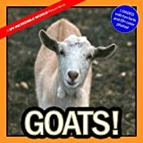 Goats!: A My Incredible World Picture Book for Children (Volume 8)