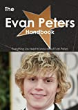 The Evan Peters Handbook - Everything You Need to Know about Evan Peters, Emily Smith, 1486461948