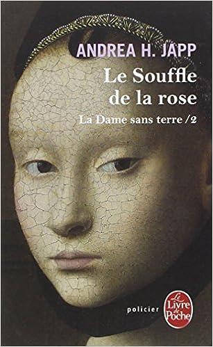 Lire La Dame sans terre, Tome 2 : Le Souffle de la rose pdf