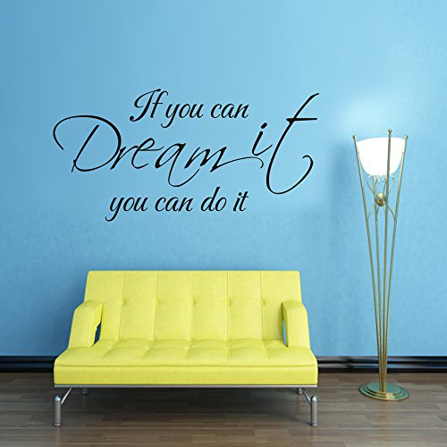 MairGwall Inspiring Quote If You Can Dream It, You Can Do It Wall Art Vinyl Decal Sticker (Black, Large) Dreams Rub