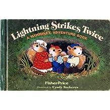 Lightning Strikes Twice (A Woodsey adventure book)