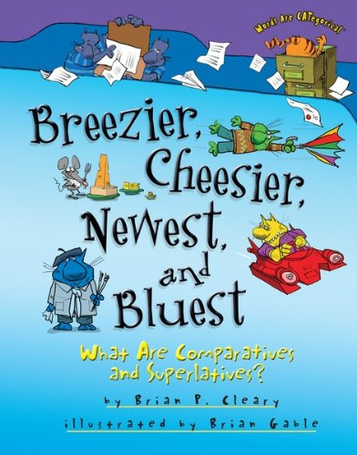 Breezier Cheesier Newest Bluest Comparatives ebook product image