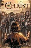 The Christ Vol 2