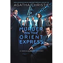 Murder on the Orient Express: A Hercule Poirot Mystery (Hercule Poirot series)
