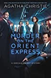 Murder on the Orient Express: A Hercule Poirot Mystery (Hercule Poirot series Book 10)