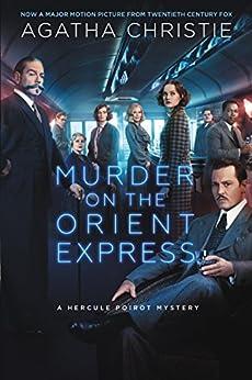 Murder on the Orient Express: A Hercule Poirot Mystery (Hercule Poirot series Book 10) by [Christie, Agatha]