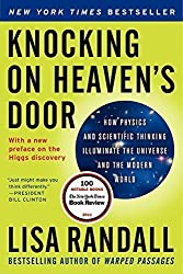 Knocking on Heaven's Door: How Physics and Scientific Thinking Illuminate the Universe and the Modern World by Lisa Randall (2012-10-02)