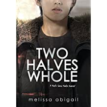 Two Halves Whole (Hafu Sans Halo Book 2)