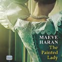 The Painted Lady Audiobook by Maeve Haran Narrated by Jilly Bond