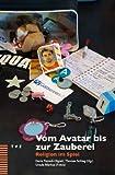 Vom Avatar Bis Zur Zauberei : Religion Im Spiel, Pezzoli-Olgiati, Daria, 3290175847