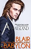 Alwaysland (A Prequel to Rock Stars in Disguise: Xan): A New Adult Rock Star Romance (Billionaires in Disguise: Georgie and Rock Stars in Disguise: Xan)