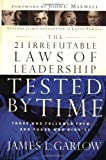img - for The 21 Irrefutable Laws of Leadership Tested by Time: Those Who Followed Them . . . and Those Who Didn't! Hardcover   September 10, 2002 book / textbook / text book