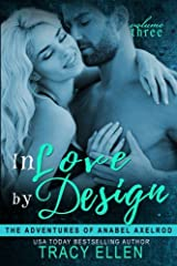 In Love by Design: The Adventures of Anabel Axelrod (Volume 3) Paperback