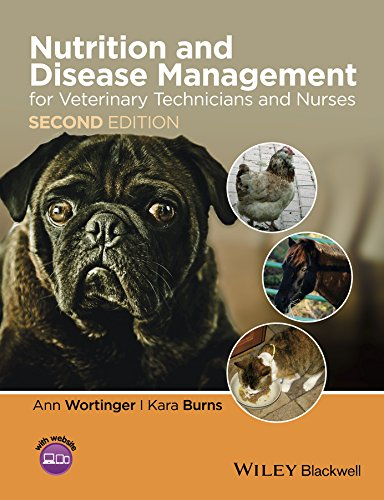 - Nutrition and Disease Management for Veterinary Technicians and Nurses