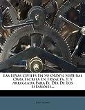 Las Leyas Civiles en Su Orden Natural Obra Escrita en Francés, 1, Jean Domat, 1275750974