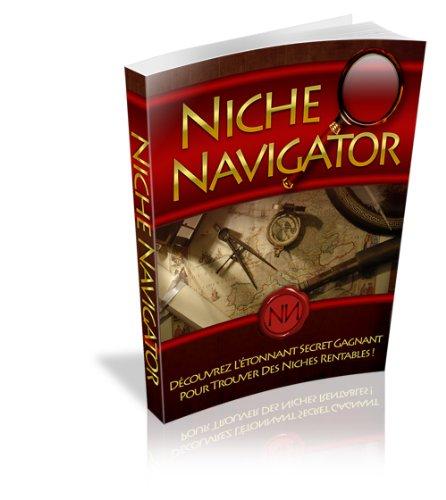 découvrez l étonnant secret pour découvrir des niches rentables (French Edition)