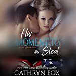 His Moment to Steal | Cathryn Fox