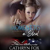 His Moment to Steal   Cathryn Fox
