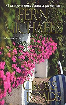 Cross Roads (Sisterhood Book 18) by [Michaels, Fern]