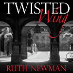 Twisted Wing | Ruth Newman