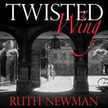 Twisted Wing Audiobook by Ruth Newman Narrated by Jane McDowell