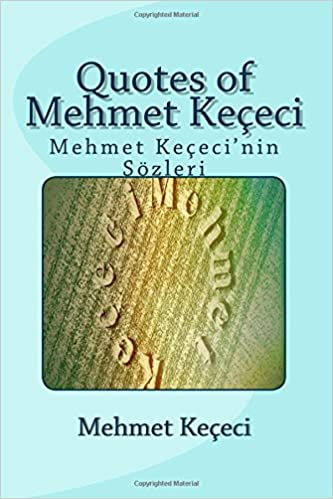 Quotes of Mehmet Keçeci